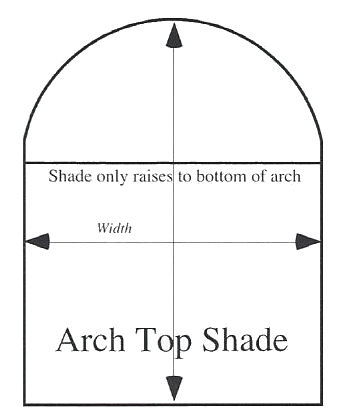 Arch Top Shades