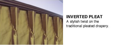 Drapery Style Inverted Pleat
